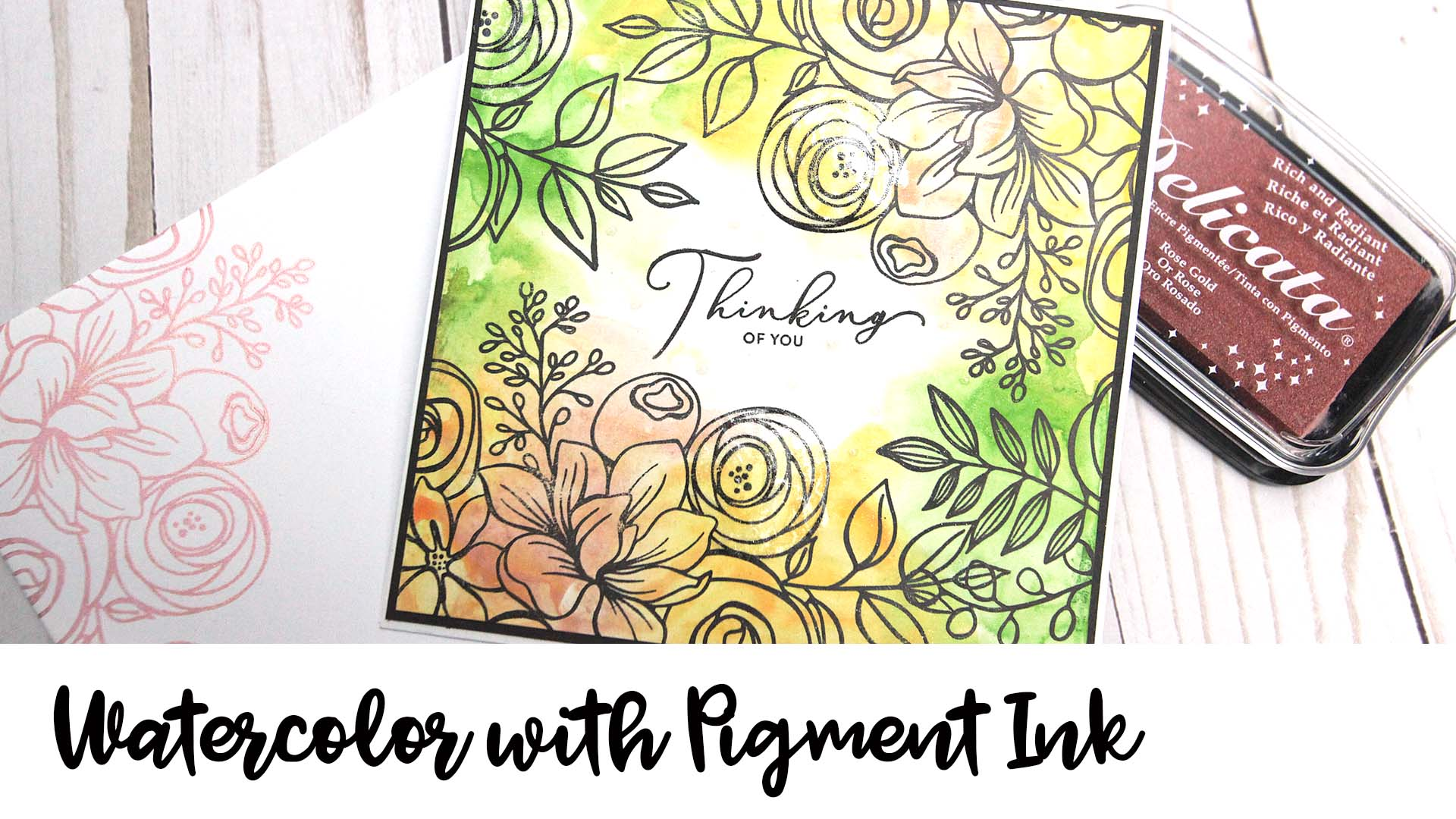 Handmade thinking of you card featuring watercolored floral images.